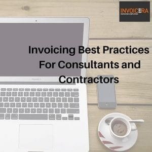 Invoicing Best Practices For Consultants and Contractors
