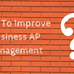 8 Tips to Improve Your Accounts Payable Management