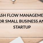 How to manage Cash Flow For SME's and Startups