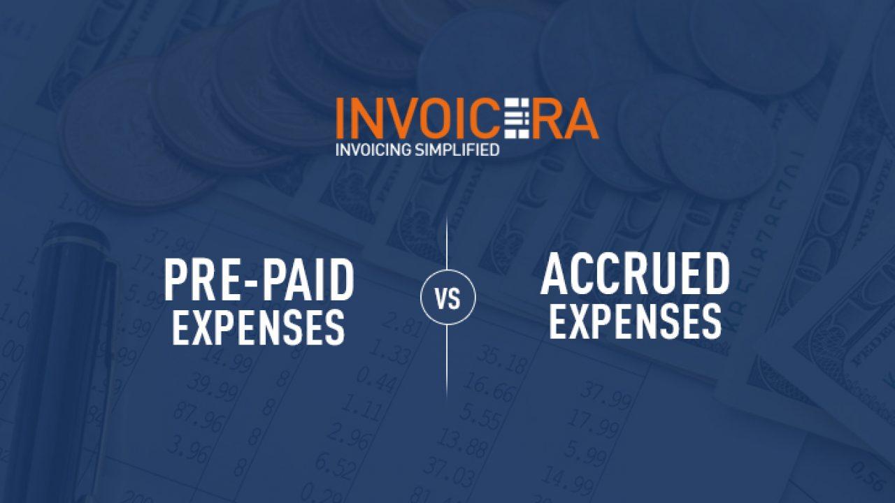 Prepaid Expenses Vs Accrued Expenses- Major Differences!